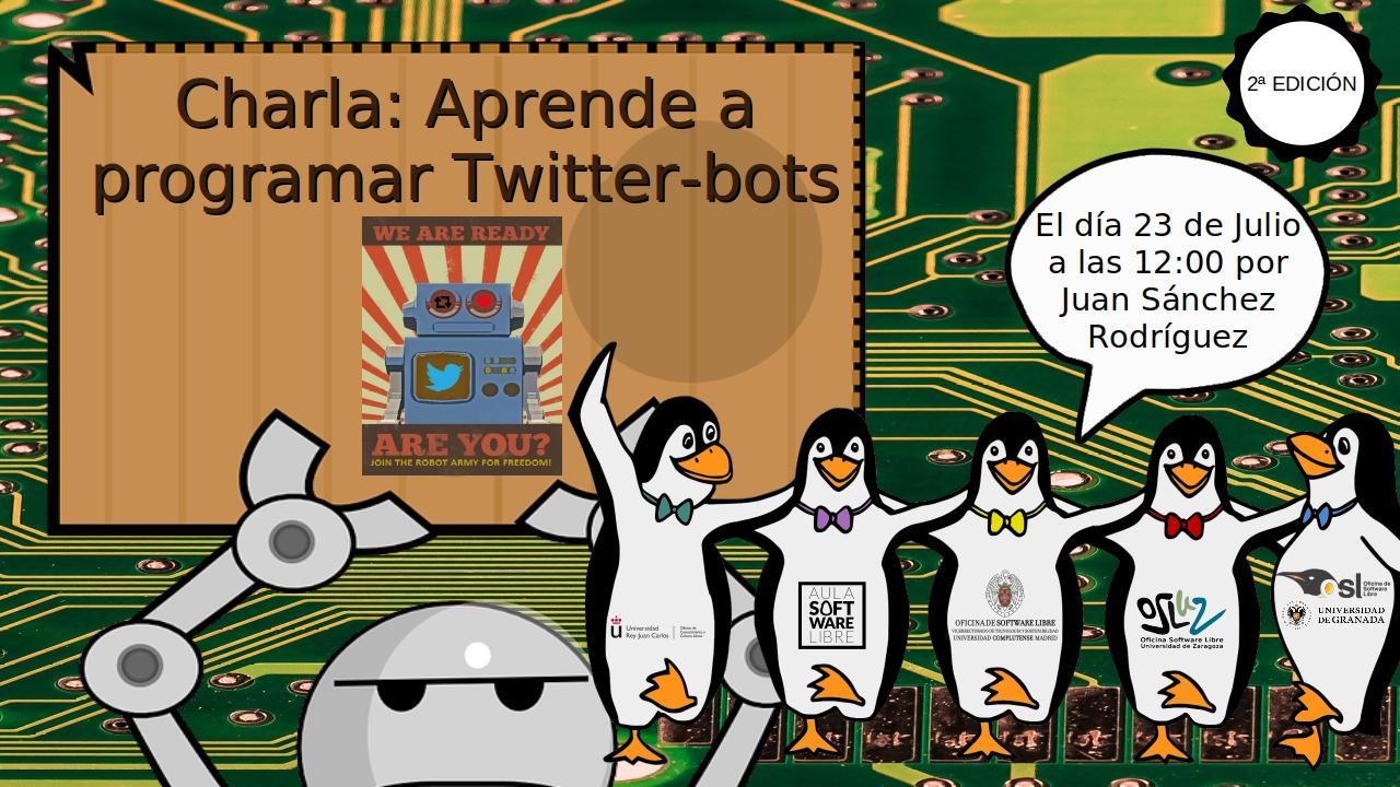 Charla: Aprende a programar Twitter-bots (2ª Edición)