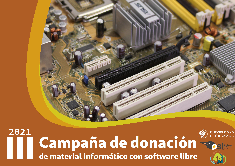 III Campaña de donación de material informático con Software Libre 2021